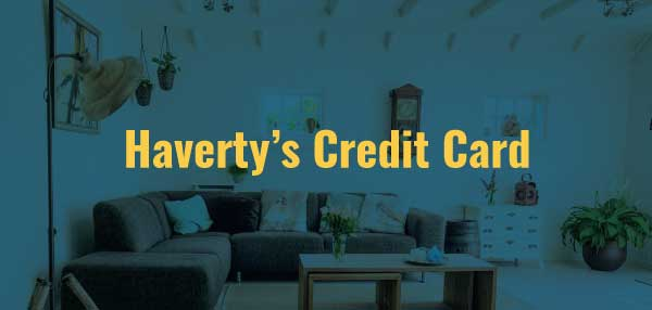 Haverty's Credit Card Sign in